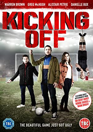 Kicking Off (2015) Download on Vidmate