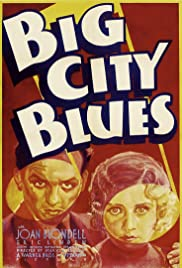 Big City Blues (1932) Poster - Movie Forum, Cast, Reviews