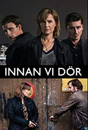 Innan vi dör Poster - TV Show Forum, Cast, Reviews