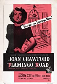 Flamingo Road (1949) Poster - Movie Forum, Cast, Reviews