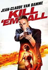 Kill'em All (2017) Poster - Movie Forum, Cast, Reviews