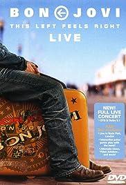 Bon Jovi: This Left Feels Right - Live Poster