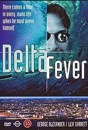 Delta Fever Poster