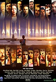 Anlat Istanbul (2005) Poster - Movie Forum, Cast, Reviews