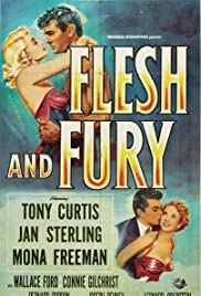 Flesh and Fury (1952) Poster - Movie Forum, Cast, Reviews