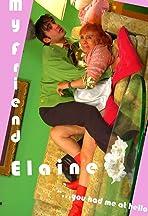 My Friend Elaine