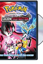 Image of Pokémon the Movie: Diancie and the Cocoon of Destruction