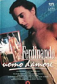 Ferdinando, uomo d'amore Poster