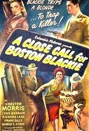 A Close Call for Boston Blackie(1946) Poster - Movie Forum, Cast, Reviews