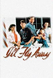 I'll Fly Away: Then and Now (1993) Poster - Movie Forum, Cast, Reviews