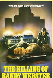 The Killing of Randy Webster (1981) Poster - Movie Forum, Cast, Reviews