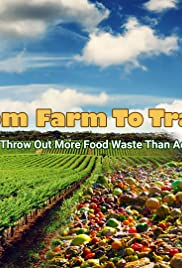 From Farm to Trash Poster