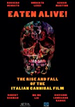 Eaten Alive The Rise and Fall of the Italian Cannibal Film(1970)