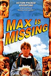 Max Is Missing (1995) Poster - Movie Forum, Cast, Reviews
