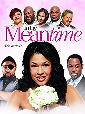 In the Meantime (2013)
