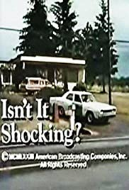 Isn't It Shocking?(1973) Poster - Movie Forum, Cast, Reviews