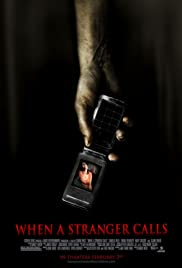 When a Stranger Calls (2006) Poster - Movie Forum, Cast, Reviews