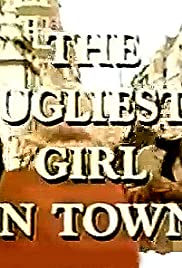 The Ugliest Girl in Town Poster