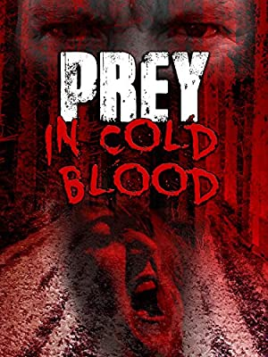 Prey, in Cold Blood (2016)