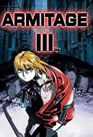 Armitage III: Polymatrix(1996) Poster - Movie Forum, Cast, Reviews