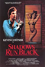 Shadows Run Black (1984) Poster - Movie Forum, Cast, Reviews