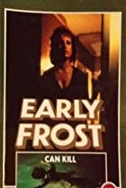 Early Frost (1982) Poster