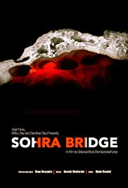 Sohra Bridge (2016) DVD Rip x264 AAC Esubs 1CD [DDR] 700MB