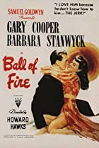 Ball of Fire (1941) Poster