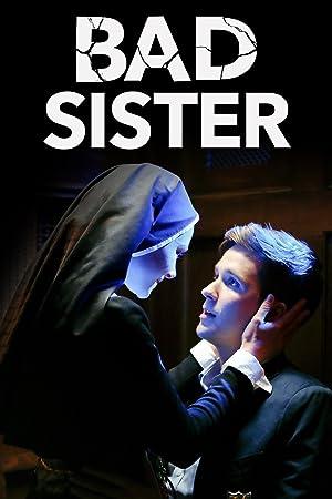 watch Bad Sister full movie 720