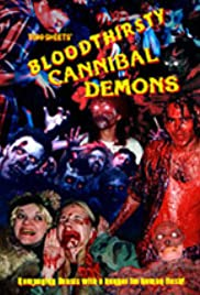 Bloodthirsty Cannibal Demons Poster