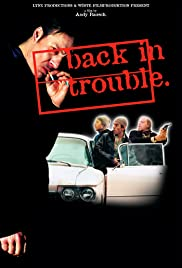Back in Trouble Poster
