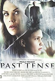 Past Tense (2006) Poster - Movie Forum, Cast, Reviews