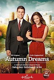 Autumn Dreams(2015) Poster - Movie Forum, Cast, Reviews