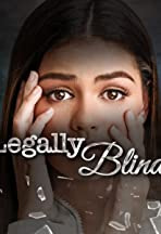 Legally Blind
