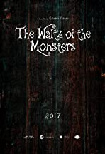 The Waltz of the Monsters