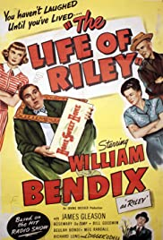 The Life of Riley (1949) Poster - Movie Forum, Cast, Reviews