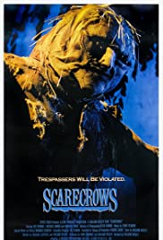 Scarecrows (1988) Poster - Movie Forum, Cast, Reviews