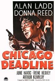 Chicago Deadline(1949) Poster - Movie Forum, Cast, Reviews