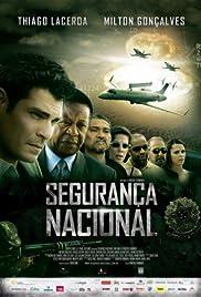 Segurança Nacional(2010) Poster - Movie Forum, Cast, Reviews