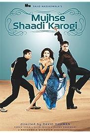 Watch Movie Mujhse Shaadi Karogi (2004)