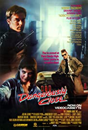 Dangerously Close (1986) Poster - Movie Forum, Cast, Reviews