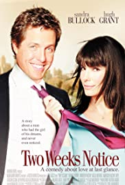 Two Weeks Notice (2002) Poster - Movie Forum, Cast, Reviews