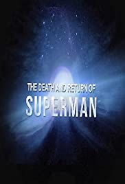 The Death and Return of Superman (2011) Poster - Movie Forum, Cast, Reviews
