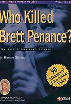 Who Killed Brett Penance?