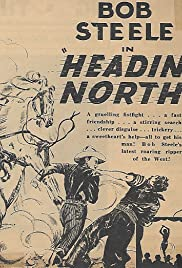 Headin' North Poster