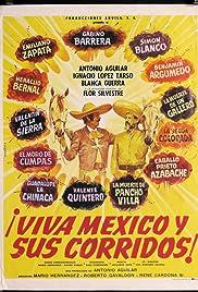 Viva Mexico y sus corridos Poster