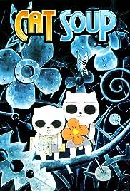 Cat Soup(2001) Poster - Movie Forum, Cast, Reviews