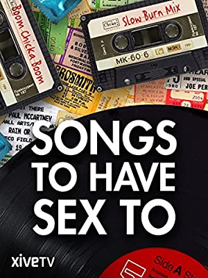 Songs to Have Sex To (2015)