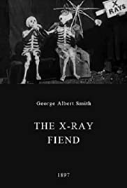 The X-Ray Fiend (1897) Poster - Movie Forum, Cast, Reviews
