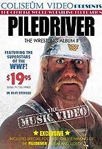 Piledriver: The Wrestling Album II, the Music Video
